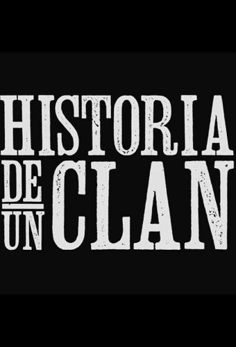 Historia de un Clan next episode air date poster
