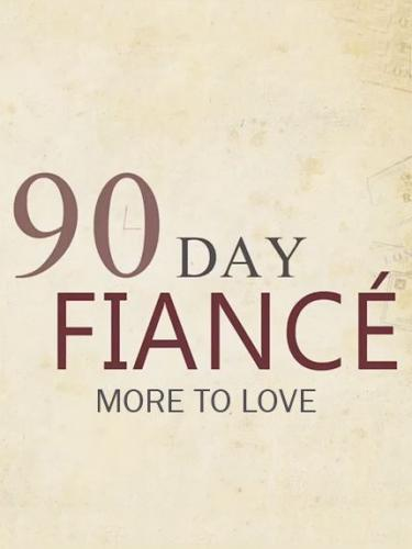 90 Day Fiancé: More to Love next episode air date poster