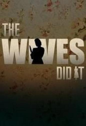 The Wives Did It next episode air date poster