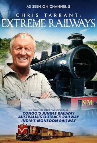 Chris Tarrant: Extreme Railway next episode air date poster