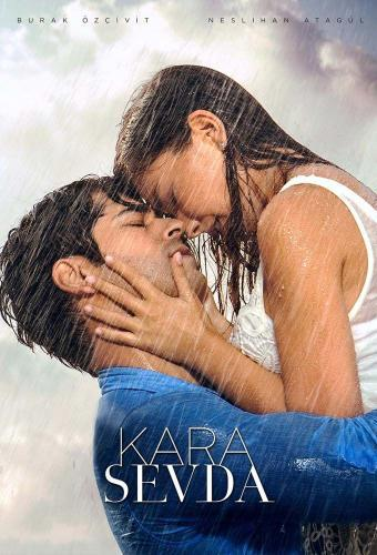 Kara Sevda Next Episode Air Date & Countdown