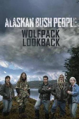 Alaskan Bush People: Wolfpack Lookback