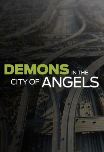 Demons in the City of Angels next episode air date poster