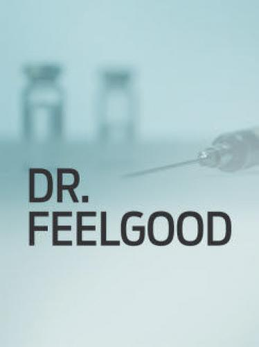 Dr. Feelgood next episode air date poster