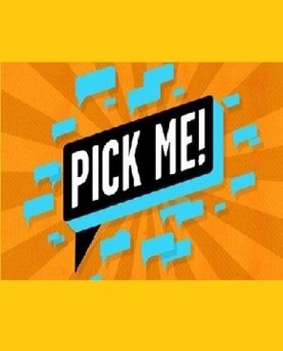 Pick Me! next episode air date poster