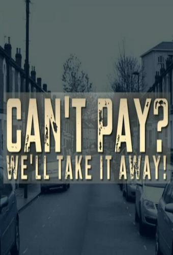 Can't Pay? We'll Take It Away next episode air date poster