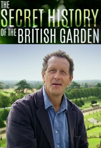 The Secret History Of The British Garden next episode air date poster
