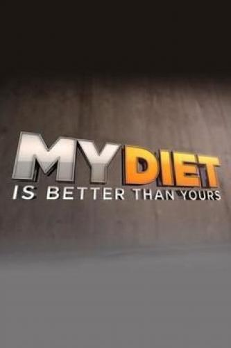 My Diet is Better Than Yours next episode air date poster