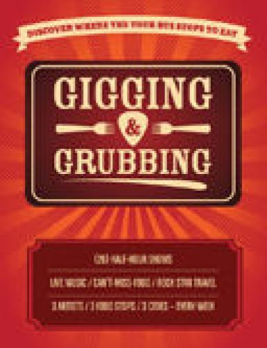 Gigging & Grubbing next episode air date poster