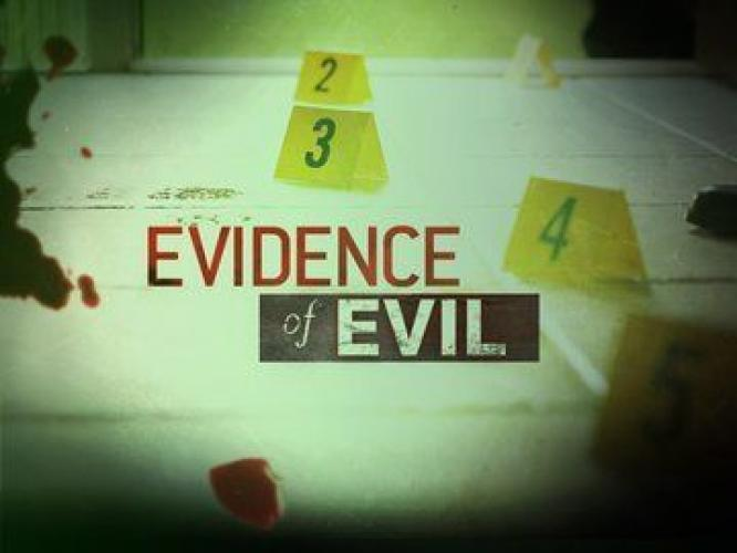 Evidence of Evil next episode air date poster