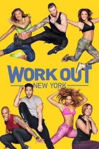 Work Out New York next episode air date poster