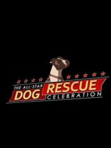 The All-Star Dog Rescue Celebration next episode air date poster