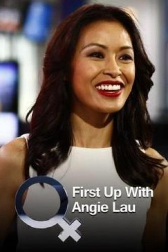 First Up with Angie Lau next episode air date poster