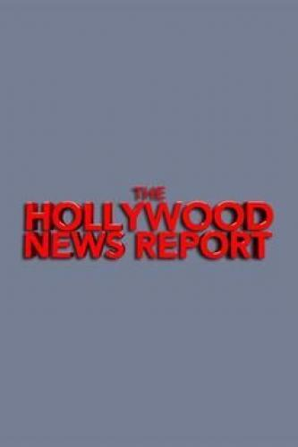 The Hollywood News Report next episode air date poster