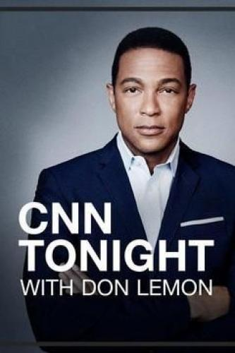 CNN Tonight with Don Lemon next episode air date poster