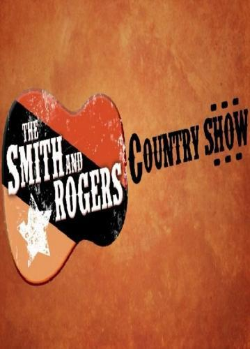 The Smith and Rogers Country Show next episode air date poster