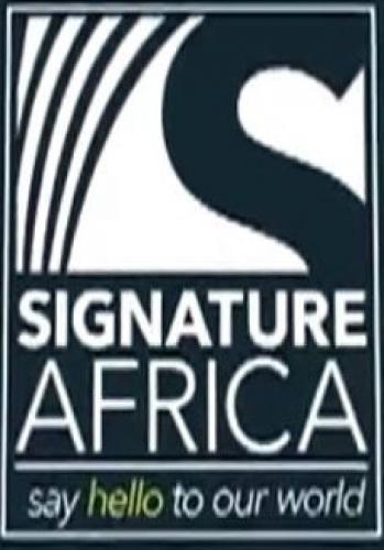 Signature Africa next episode air date poster