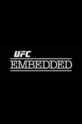 UFC Embedded next episode air date poster