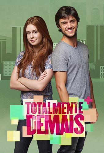 Totalmente Demais next episode air date poster