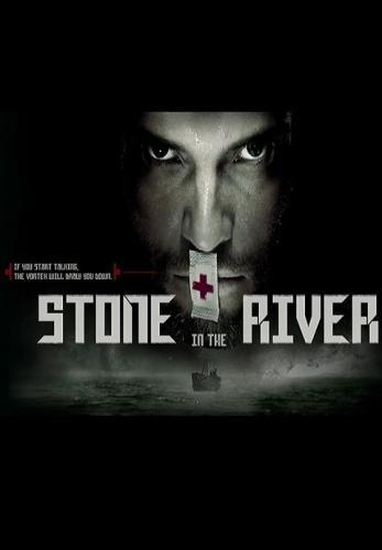 Stone in the River next episode air date poster