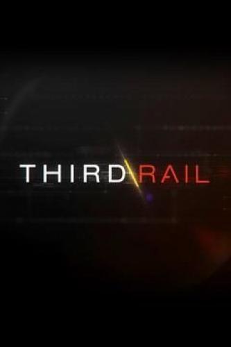Third Rail next episode air date poster