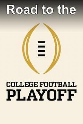 Road to the College Football Playoff next episode air date poster