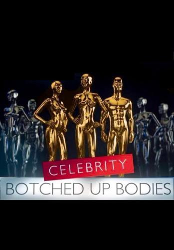Celebrity Botched Up Bodies next episode air date poster