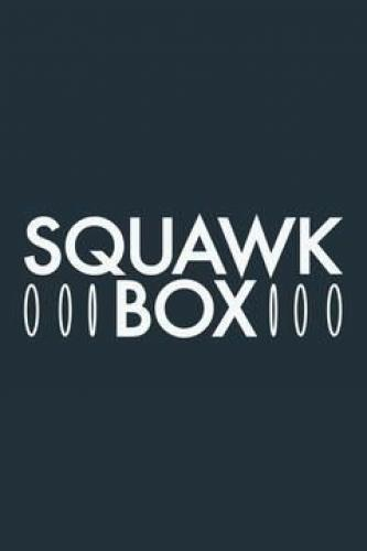 Squawk Box Europe next episode air date poster