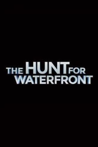 The Hunt for Waterfront next episode air date poster