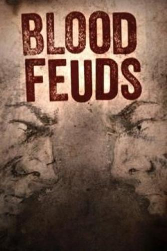 Blood Feuds next episode air date poster