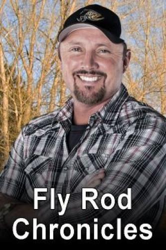 Fly Rod Chronicles next episode air date poster