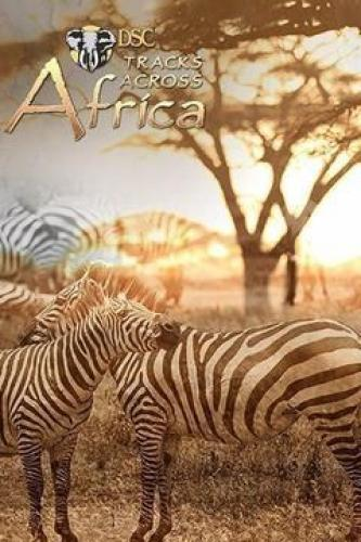 Tracks Across Africa next episode air date poster