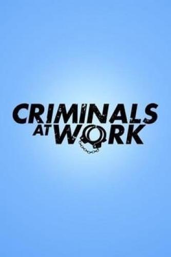 Criminals at Work next episode air date poster