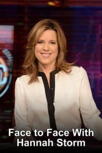 Face to Face with Hannah Storm next episode air date poster