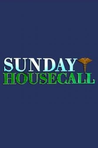 Sunday Housecall next episode air date poster