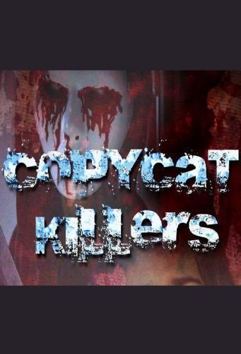 CopyCat Killers next episode air date poster