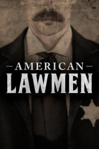 American Lawmen next episode air date poster