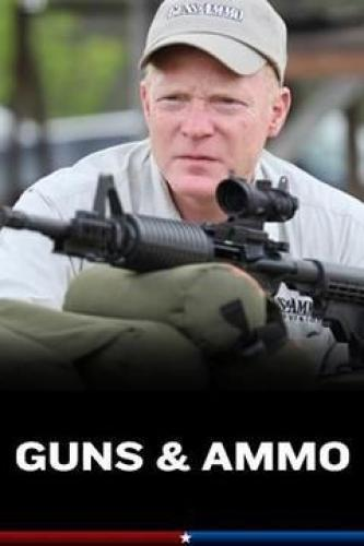 Guns and Ammo TV next episode air date poster