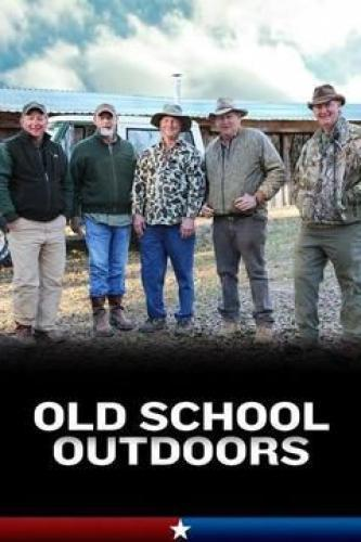 Old School Outdoors next episode air date poster