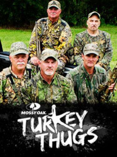Mossy Oak Turkey Thugs next episode air date poster