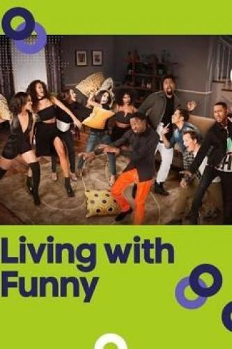 Living with Funny next episode air date poster