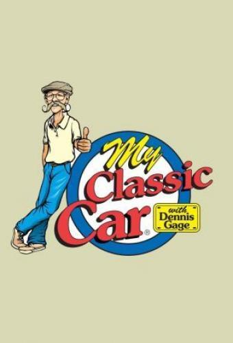 My Classic Car with Dennis Gage next episode air date poster