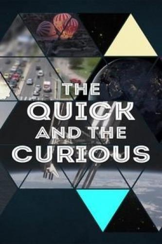 The Quick and the Curious next episode air date poster