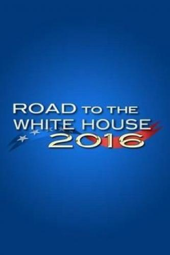 Road to the White House next episode air date poster