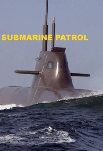 Submarine Patrol next episode air date poster
