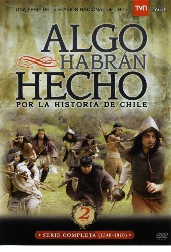 Algo habran hecho por la historia de Chile next episode air date poster