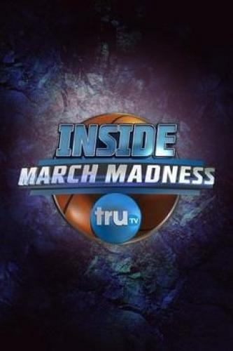Inside March Madness next episode air date poster