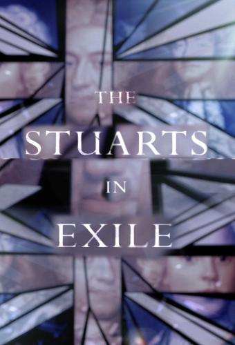 The Stuarts In Exile next episode air date poster
