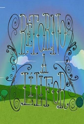 Retorno a Lilifor next episode air date poster