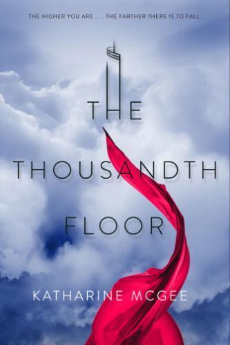 The Thousandth Floor next episode air date poster